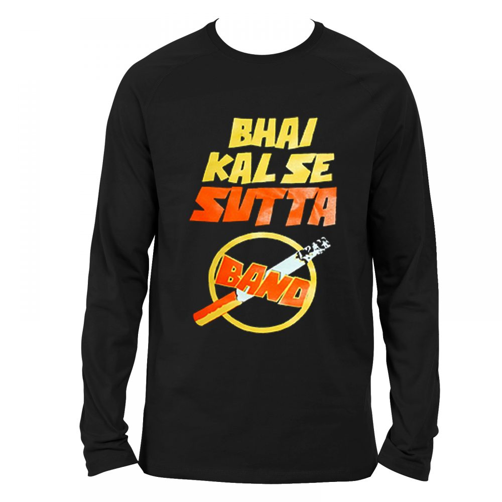 Bhai Kal Se Sutta Band T-Shirt